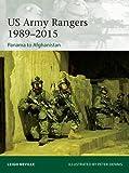 US Army Rangers 1989-2015: Panama to Afghanistan