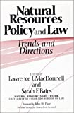 Natural Resources Policy and Law : Trends and Directions, , 1559632453