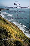 Key to Coastal and Chaparral Flowering Plants of Southern California, Collins, Barbara  J., 0787271101