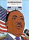 Les Chercheurs de Dieu, tome 14 : Martin Luther King par Marchon