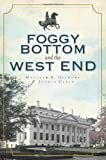 img - for Foggy Bottom and the West End in Vintage Images book / textbook / text book