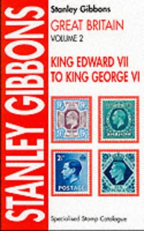 King Edward Vii Stamps - Great Britain Specialised Stamp Catalogue: King Edward VII to King George VI v. 2