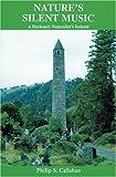 Nature's Silent Music, Philip S. Callahan, 0911311335