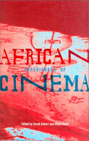 African Experiences of Cinema
