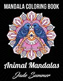#8: Mandala Coloring Book: An Adult Coloring Book with Cute Animal Mandalas, Fun Geometric Patterns, and Relaxing Flower Designs