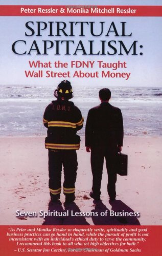 Download Spiritual Capitalism: What the FDNY Taught Wall Street About Money PDF