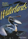 Florida's Fabulous Waterbirds, Winston Williams, 0911977007