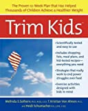 img - for [(Trim Kids)] [Author: Melinda S. Sothern] published on (December, 2003) book / textbook / text book