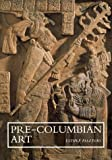 Pre-Columbian Art, Esther Pasztory, 0521645514
