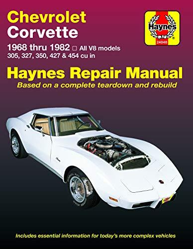 Chevrolet Corvette: 1968 thru 1982, All V8 models, 305, 327, 350, 427 & 454 cu in (Haynes Manuals) ()