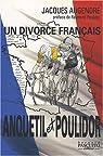 Anquetil-Poulidor.: Un divorce français par Augendre