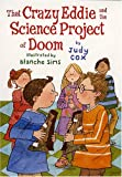 That Crazy Eddie and the Science Project of Doom, Judy Cox, 0823419312