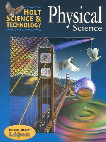 Holt Science & Technology:  Physical Science (Holt Science And Technology Grade 8 Answers)