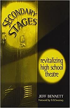 ;;NEW;; Secondary Stages: Revitalizing High School Theatre. dominio regimen metal camiones Digital Enter contra