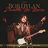 #6: Trouble No More: The Bootleg Series Vol. 13 / 1979-1981
