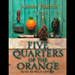 Five Quarters of the Orange | Joanne Harris