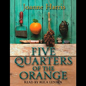 Five Quarters of the Orange Audiobook
