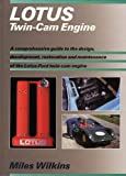 Lotus Twin-Cam Engine, Miles Wilkins, 0760316929