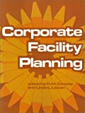 Corporate Facility Planning, , 0910436215