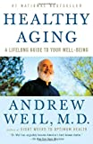 img - for Healthy Aging: A Lifelong Guide to Your Well-Being book / textbook / text book