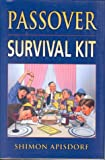 Passover Survival Kit, Revised Edition