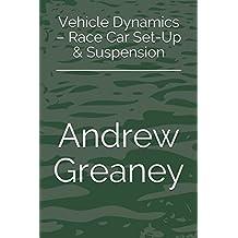 Vehicle Dynamics – Race Car Set-Up & Suspension