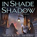In Shade and Shadow Audiobook by Barb Hendee, J. C. Hendee Narrated by Tanya Eby
