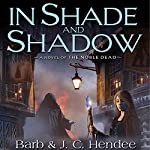 In Shade and Shadow | Barb Hendee,J. C. Hendee