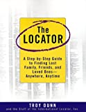 The Locator, Troy Dunn and International Locator Inc. Staff, 0385494521
