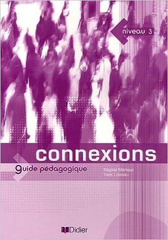 En ligne Connexions 3 : Guide pédagogique pdf
