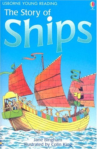 The Story of Ships (Usborne Young Reading: Series Two) por Jane Bingham
