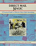 img - for Direct Mail Magic: A Practical Guide to Effective Direct Mail Advertising (Fifty-Minute Series) book / textbook / text book