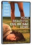 Your Beautiful Cul Du Sac Home