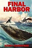 Final Harbor (The Silent War) (Volume 1)