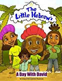 The Little Hebrews: A Day With David