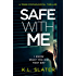 Safe With Me: A tense psychological thriller