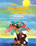 img - for The Cow That Got Her Wish (Modern Curriculum Press Beginning to Read Series) book / textbook / text book