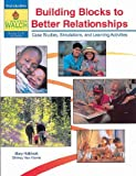 Building Blocks to Better Relationships, Mary Holbrook and Shirley Van Horne, 0825125235