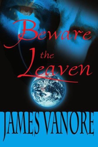 Beware the Leaven