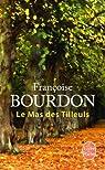 Le mas des tilleuls par Bourdon