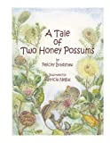 img - for A Tale of Two Honey Possums book / textbook / text book