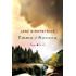 Emma of Aurora: The Complete Change and Cherish Trilogy: A Clearing in the Wild, A Tendering in the Storm, A Mending at the Edge (Change and Cherish Historical Series)