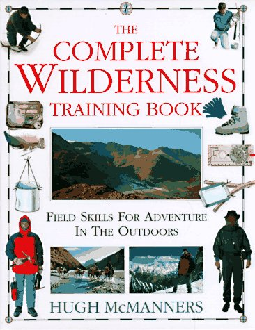 The Complete Wilderness Training Book ()
