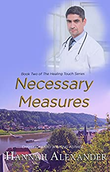 Necessary Measures: Book Two of The Healing Touch Series by [Alexander, Hannah]