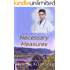 Necessary Measures: Book Two of The Healing Touch Series