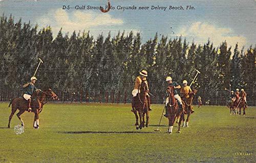 Gulf Stream Polo Grounds Polo Postcard Delray Beach, Florida, FL ...