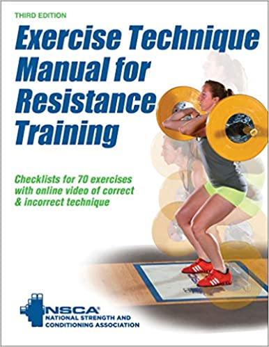 Amazon com: Exercise Technique Manual for Resistance Training eBook