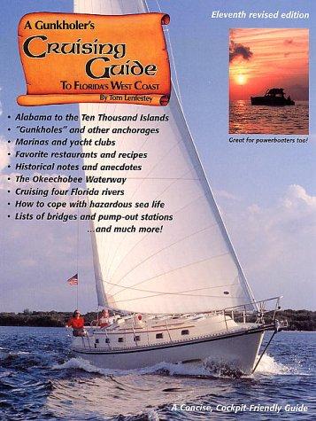 A Gunkholer's Cruising Guide to Florida's West Coast -