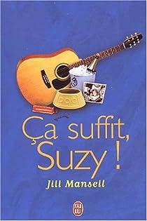 Ça suffit Suzy ! par Mansell