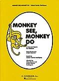 Monkey See Monkey Do, , 0793560810